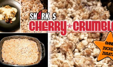 Shark´s Cherry-Crumble ohne Zuckerzusatz