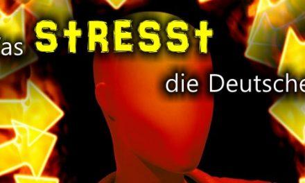 Was stresst die Deutschen? Studien und Daten…