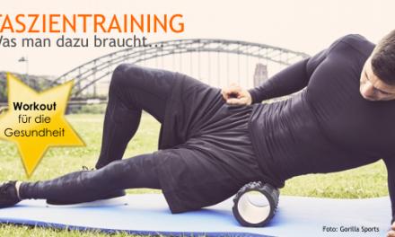 Faszientraining! Workout für die Gesundheit