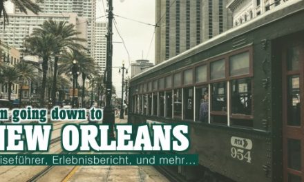New Orleans – Reise in eine traumhafte Stadt