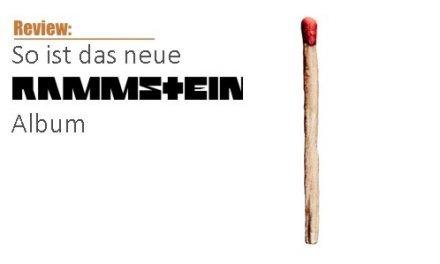 Review: So ist das neue Rammstein-Album
