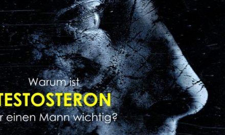 Warum ist Testosteron so wichtig für Männer?