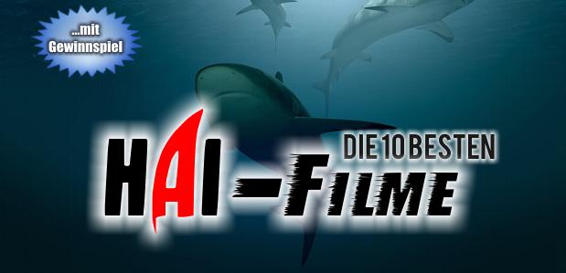 Die 10 besten HAI-Filme aller Zeiten
