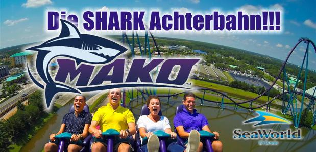"Die SHARK Achterbahn: ""MAKO"""