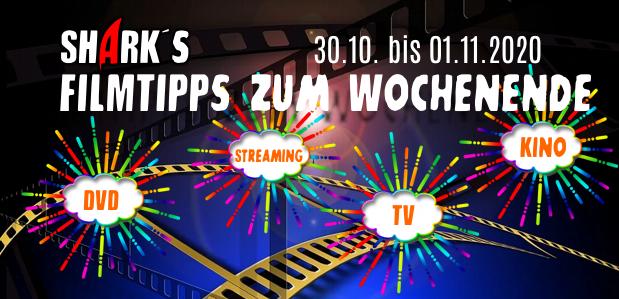 <strong>Filmtipps zum Wochenende</strong><br>vom 30.10. bis 01.11.2020