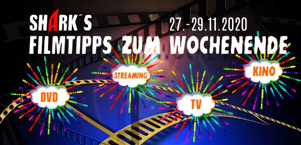 <strong>Filmtipps zum Wochenende</strong><br>vom 27.11. bis 29.11.2020